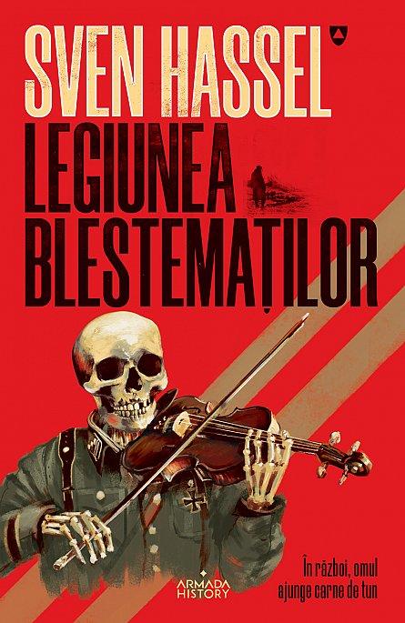 Sven Hassel Legiunea blestematilor - carte editia 2020
